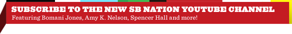 Check out the SB Nation Channel on YouTube